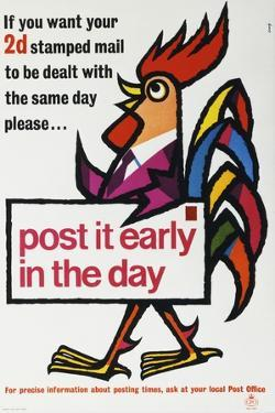 If You Want Your 2D Stamped Mail to Be Dealt with the Same Day Please...Post it Early in the Day by Stirling Craig