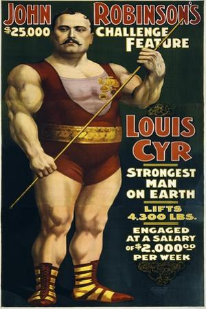 Vintage Circus Poster of French Canadian Strongman, Louis Cyr, Circa 1898 by Stocktrek Images