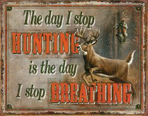 Stop Hunting - Stop Breathing