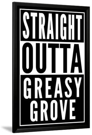 Straight Outta Greasy Grove