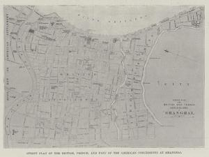 Street Plan of the British, French, and Part of the American Concessions at Shanghai