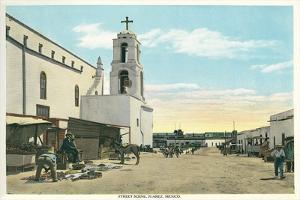 Street Scene, Early Juarez, Mexico