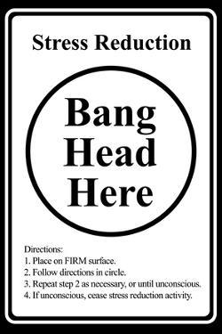 Stress Reduction Bang Head Here