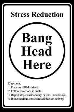 Stress Reduction Bang Head Here