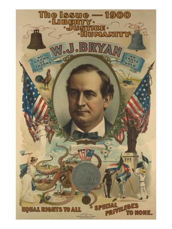 The Issue - 1900. Liberty. Justice. Humanity. W.J. Bryan