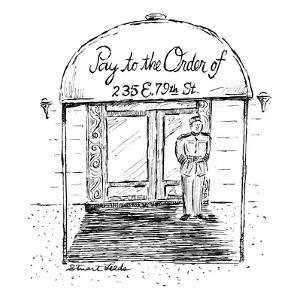 """Doorman stands beneath apartment building's canopy which reads: """"Pay to th…"""" - New Yorker Cartoon by Stuart Leeds"""