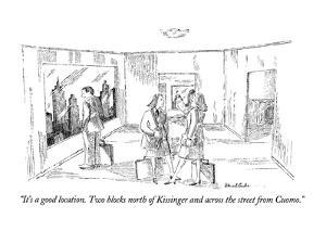 """""""It's a good location.  Two blocks north of Kissinger and across the stree…"""" - New Yorker Cartoon by Stuart Leeds"""