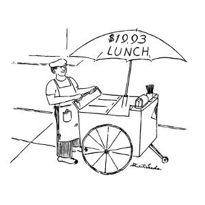 Street food vendor with cart and umbrella which reads, '$19.93 LUNCH.' - New Yorker Cartoon by Stuart Leeds