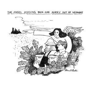 The Angel Leading Ben and Jerry Out of Vermont - New Yorker Cartoon by Stuart Leeds