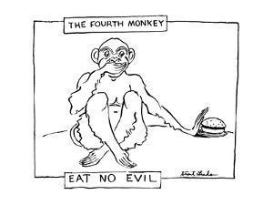 The Fourth Monkey; Eat No Evil - New Yorker Cartoon by Stuart Leeds