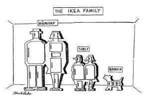 The Ikea Family - New Yorker Cartoon by Stuart Leeds