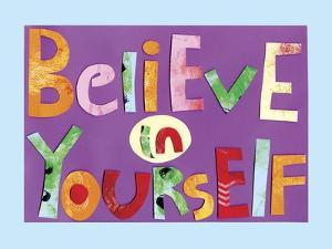 Believe in Yourself by Summer Tali Hilty