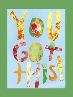 You Got This by Summer Tali Hilty