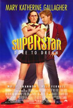 Superstar (Will Ferrell) Movie Poster