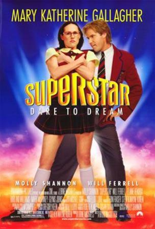 Superstar (Will Ferrell) Movie Poster