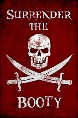 Surrender the Booty Pirate