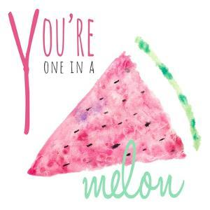 You're One in a Melon by Susan Bryant