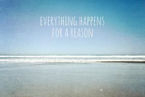 Everything Happens for a Reason by Susannah Tucker