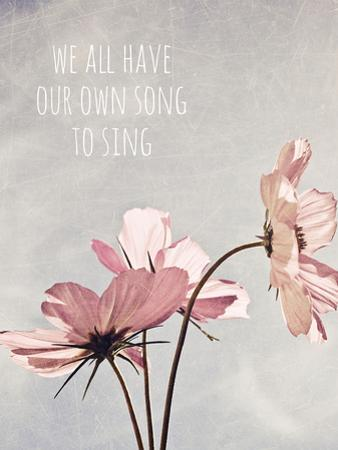 We All Have Our Own Song To Sing