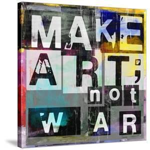 Make Art, Not War by Sven Pfrommer