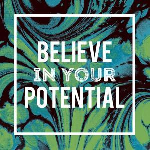 Believe in Your Potential by Swedish Marble