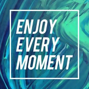 Enjoy Every Moment by Swedish Marble