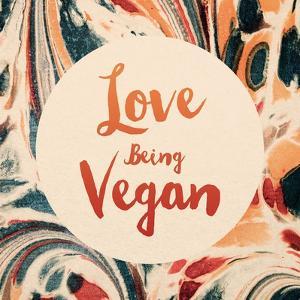 Love Being Vegan by Swedish Marble