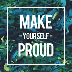 Make Yourself Proud by Swedish Marble