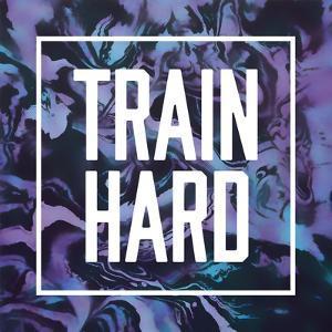 Train Hard by Swedish Marble