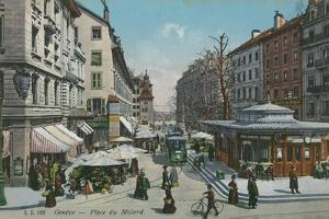 Geneva - Place Du Molard. Postcard Sent in 1913 by Swiss photographer