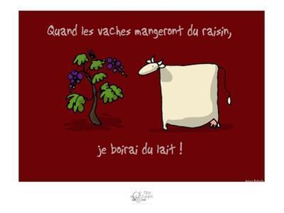 Tipe taupe - Quand les vaches mangeront du raisin by Sylvain Bichicchi