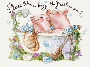 Please Don't Hog The Bathroom Pigs by sylvia pimental