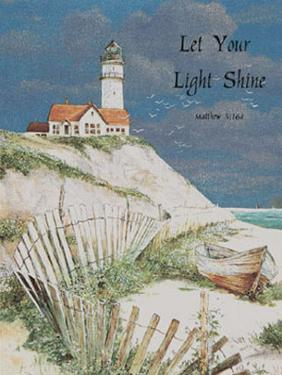Let Your Light Shine by T. C. Chiu