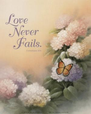 Love Never Fails by T. C. Chiu