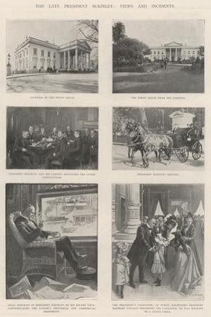 The Late President Mckinley, Views and Incidents