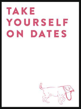Take Yourself On Dates