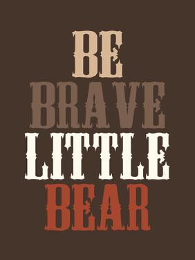 Be Brave by Tamara Robertson