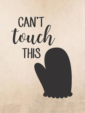 Can't Touch This by Tamara Robinson