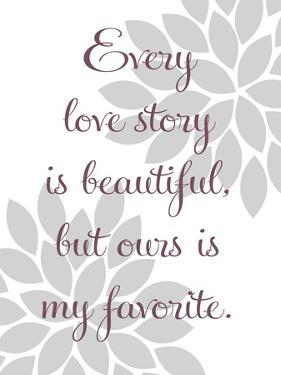 Every Love Story by Tamara Robinson