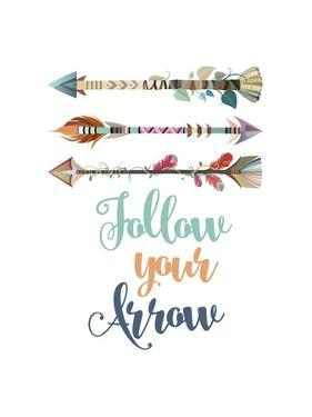 Follow Your Arrow by Tamara Robinson