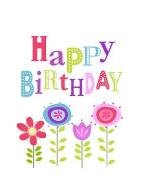 Happy Birthday Flowers by Tamara Robinson