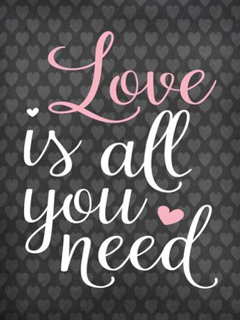 Love Is All You Need by Tamara Robinson