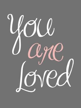 You are Loved by Tamara Robinson