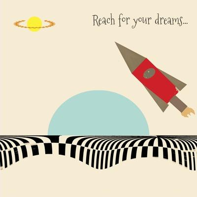 Reach for Your Dreams 2