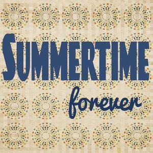 Summertime Forever by Tammy Kushnir