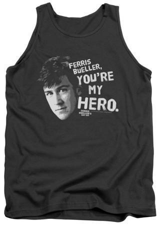 Tank Top: Ferris Bueller's Day Off - My Hero