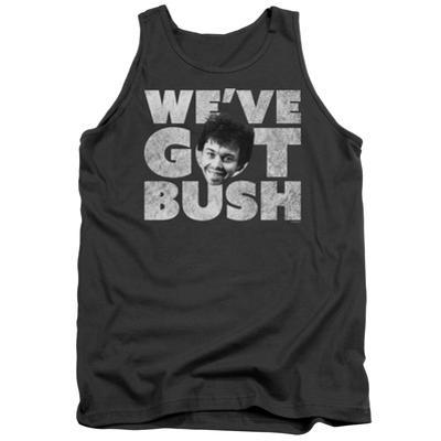 Tank Top: Revenge Of The Nerds- We'Ve Got Bush
