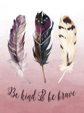 Be Kind and Be Brave Pink by Tara Moss