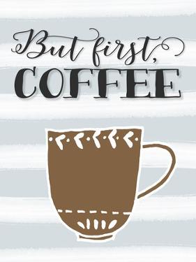 But First Coffee Brown Mug by Tara Moss