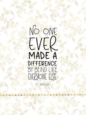 Difference Quote by Tara Moss